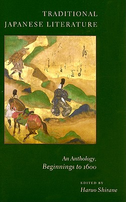 Traditional Japanese Literature By Shirane, Haruo (EDT)