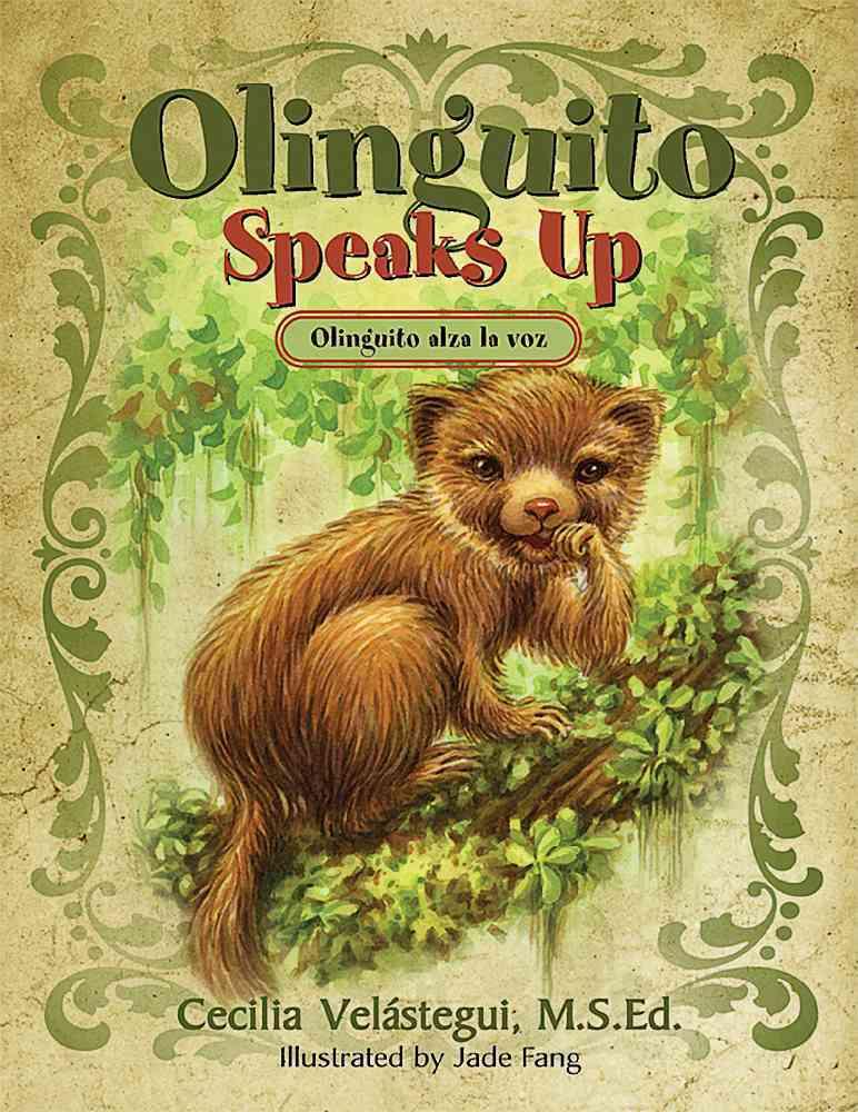 Olinguito Speaks Up By Vel?tegui, Cecilia